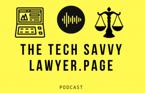 Adriana Guests on The Tech Savvy Lawyer Podcast